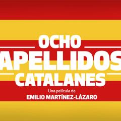 "¡Hoy se estrena ""8 apellidos catalanes""!"
