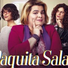 Paquita Salas 2ª temporada: el valor de lo auténtico