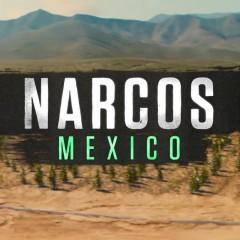Narcos México se deja ver por primera vez