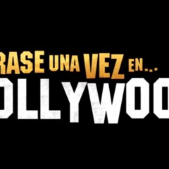 Primer tráiler de Érase una vez en Hollywood